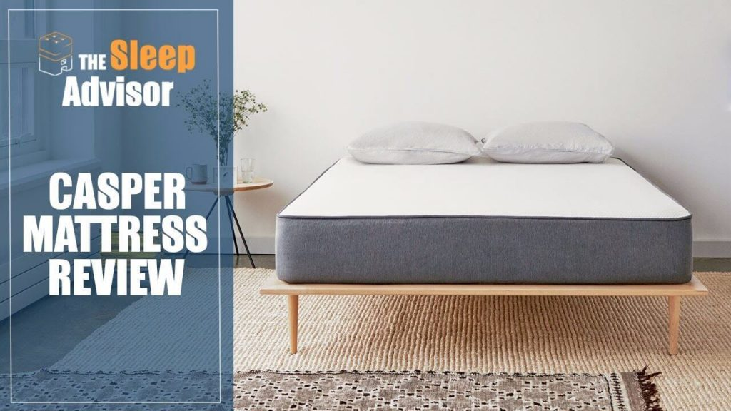 Casper Mattress Review 2018