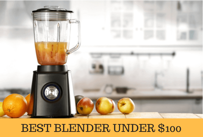 Top 6 Best Blender under 100 on Amazon